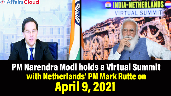 PM-Narendra-Modi-holds-a-Virtual-Summit-with-Netherlands'-PM-Mark-Rutte-on-April-9,-2021