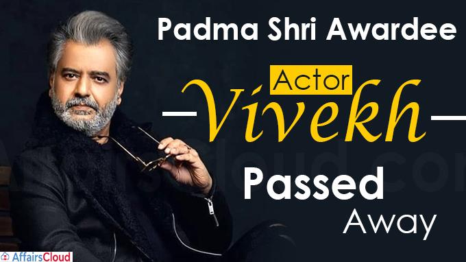Padma shri awardee Actor Vivekh passes away