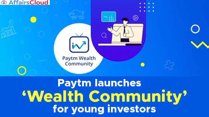 Paytm-launches-'Wealth-Community'-for-young-investors