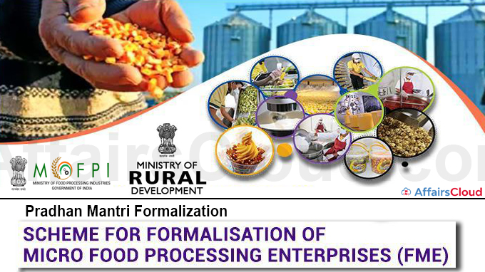 Pradhan Mantri Formalization of Micro Food Processing Enterprises Scheme