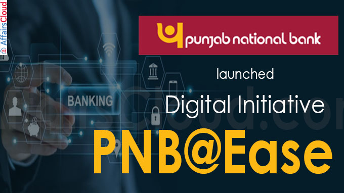 Punjab National Bank launches digital initiative PNB@Ease