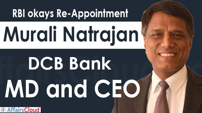 RBI okays re-appointment of Murali Natrajan as DCB Bank MD and CEO