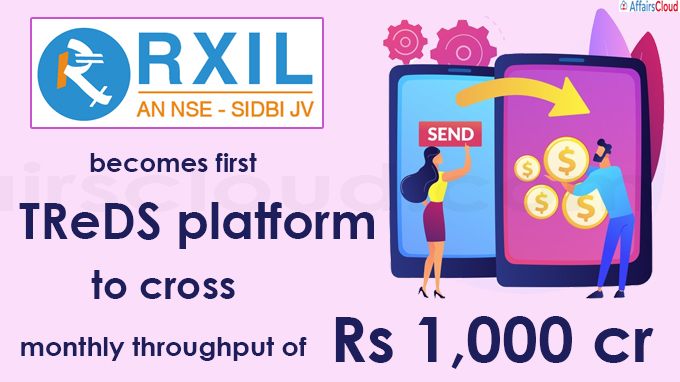 RXIL becomes first TReDS platform to cross monthly throughput