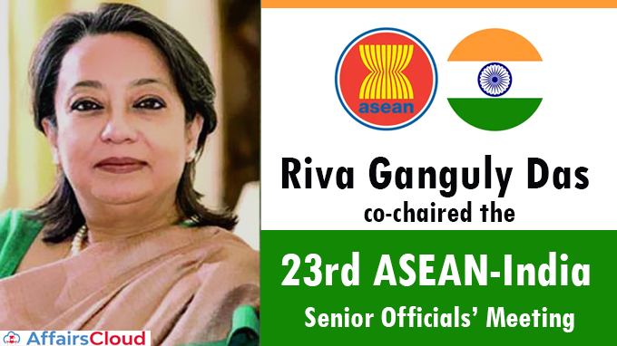 Riva-Ganguly-Das-co-chaired-the-23rd-ASEAN-India-Senior-Officials'-Meeting