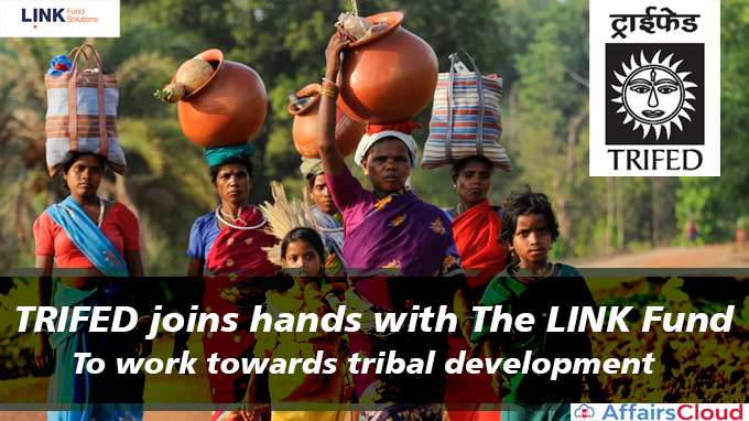 TRIFED-joins-hands-with-The-LINK-Fund-to-work-towards-tribal-development
