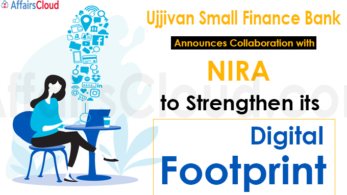 Ujjivan Small Finance Bank announces collaboration with NIRA