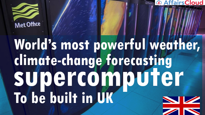 World's-most-powerful-weather,-climate-change-forecasting-supercomputer-to-be-built-in-UK