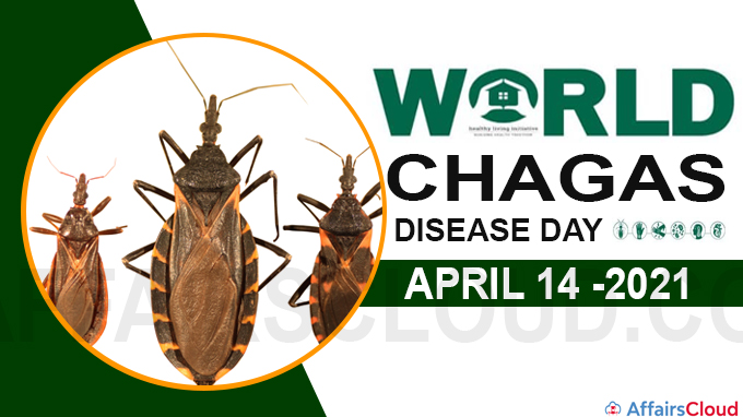World Chagas Disease Day 2021