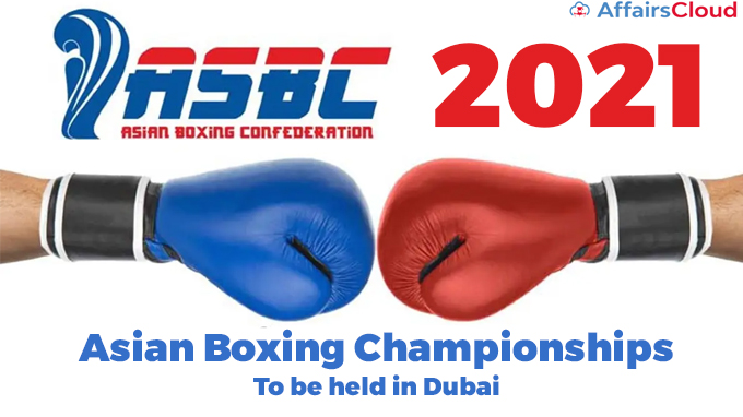 2021-ASBC-Asian-Boxing-Championships-to-be-held-in-Dubai