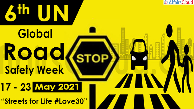 6th UN Global Road Safety Week