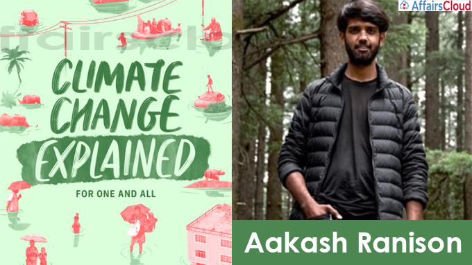 """A book titled """"Climate Change Explained – for one and all"""" by Aakash Ranison"""
