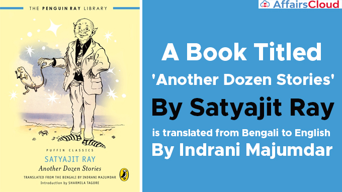 A-book-titled-'Another-Dozen-Stories'-by-Satyajit-Ray-is-translated-from-Bengali-to-English-by-Indrani-Majumdar