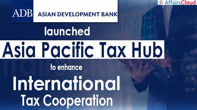 ADB launches Asia Pacific Tax Hub to enhance international tax cooperation