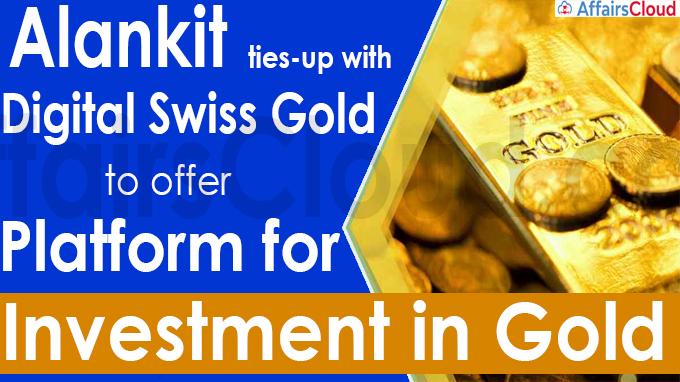 Alankit ties-up with Digital Swiss Gold