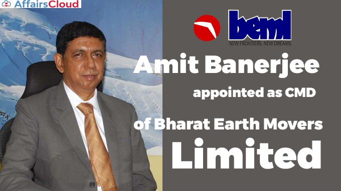 Amit-Banerjee-appointed-as-CMD-of-of-Bharat-Earth-Movers-Limited