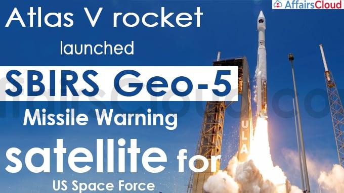 Atlas V rocket launches SBIRS Geo-5 missile warning satellite