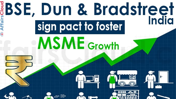 BSE, Dun & Bradstreet India sign pact to foster MSME growth