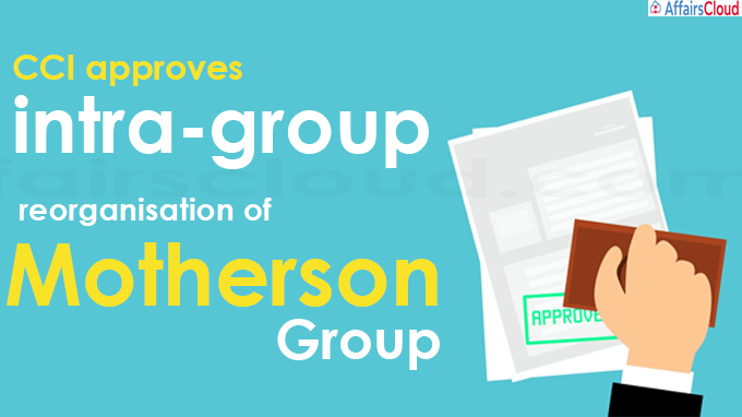 CCI approves intra-group reorganisation of Motherson Group