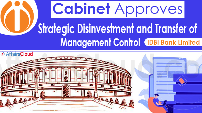 Cabinet approves strategic disinvestment and transfer of management