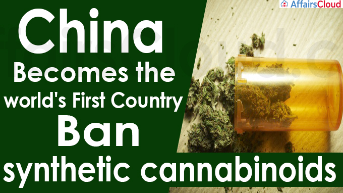 China becomes the world's first country to ban synthetic cannabinoids