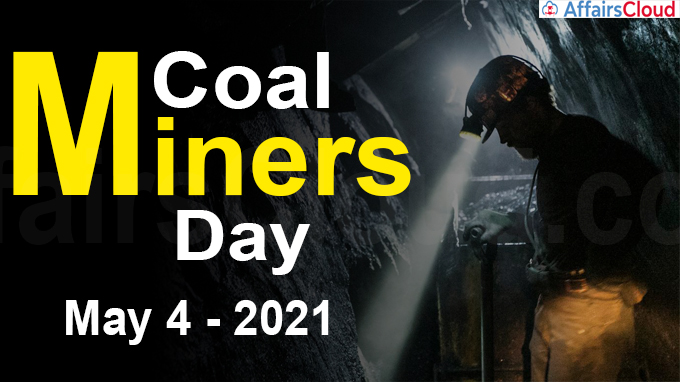 Coal Miners Day 2021