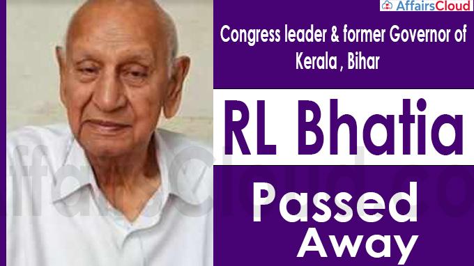 Congress leader & former Governor of Kerala, Bihar RL Bhatia