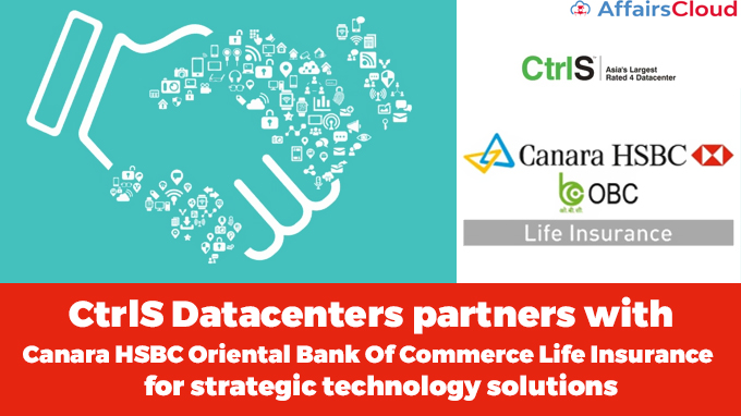 CtrlS-Datacenters-partners-with-Canara-HSBC-Oriental-Bank-Of-Commerce-Life-Insurance-for-strategic-technology-solutions