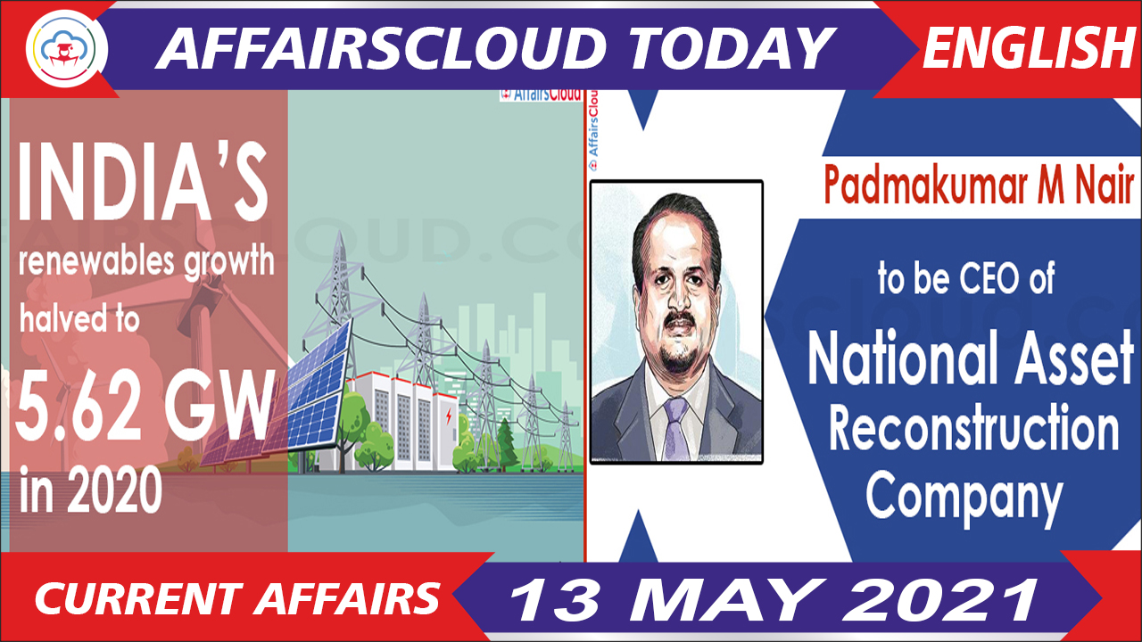 Current Affairs 13 May 2021 English