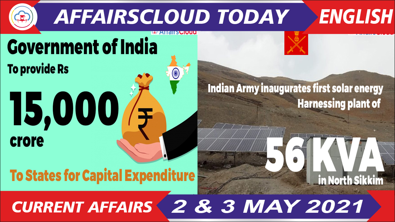 Current Affairs 2 & 3 May 2021 English