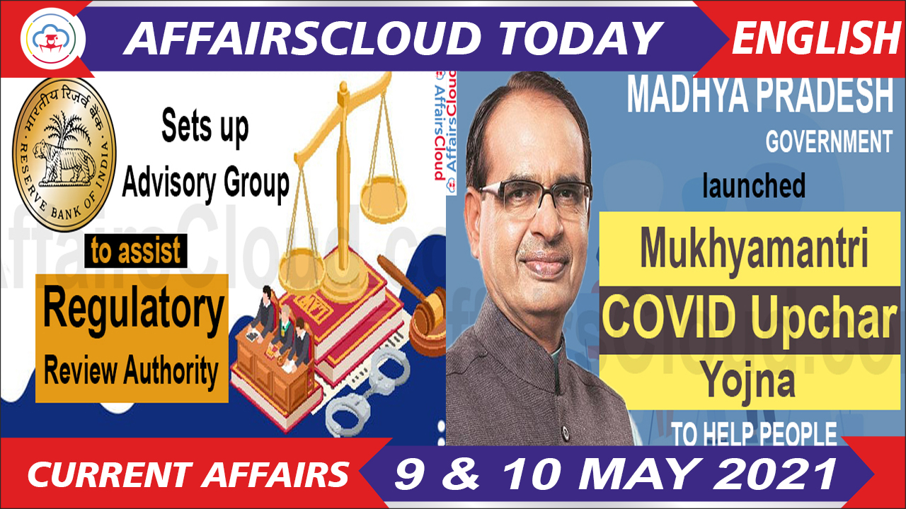 Current Affairs 9 & 10 May 2021 English