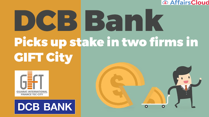 DCB-Bank-picks-up-stake-in-two-firms-in-GIFT-City