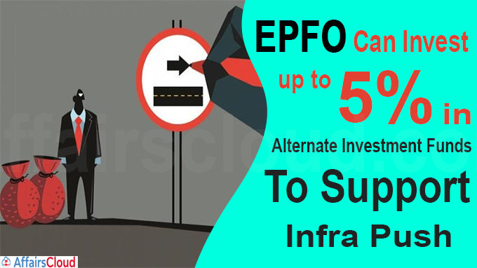 EPFO can invest up to 5% in alternate investment funds