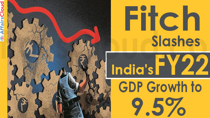 Fitch slashes India's FY22 GDP growth