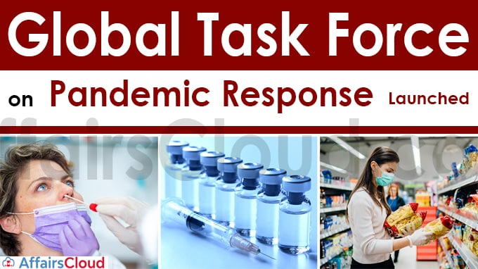 Global Task Force on Pandemic Response launched
