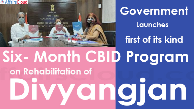 Government Launches first of its kind Six- Month CBID Program on Rehabilitation of Divyangjan