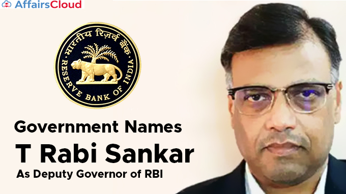 Government-names-T-Rabi-Sankar-as-Deputy-Governor-of-RBI