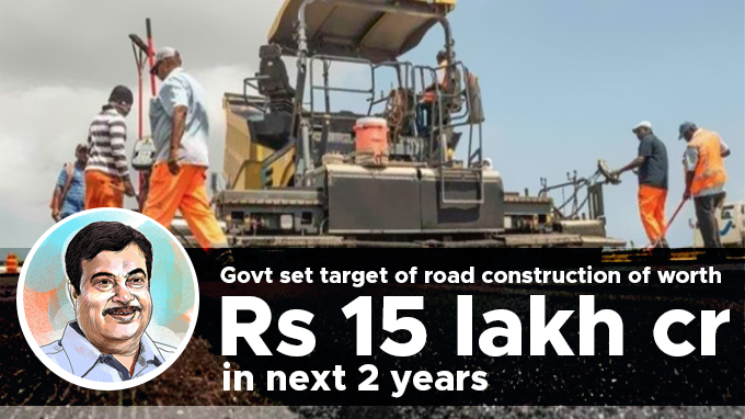 Govt-set-target-of-road-construction-of-worth-Rs-15-lakh-cr-in-next-2-years
