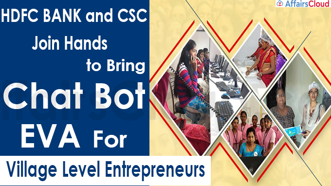 HDFC BANK and CSC join hands to bring Chat Bot EVA for VLEs