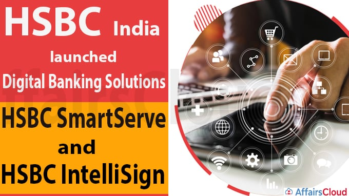 HSBC India launched digital banking solutions