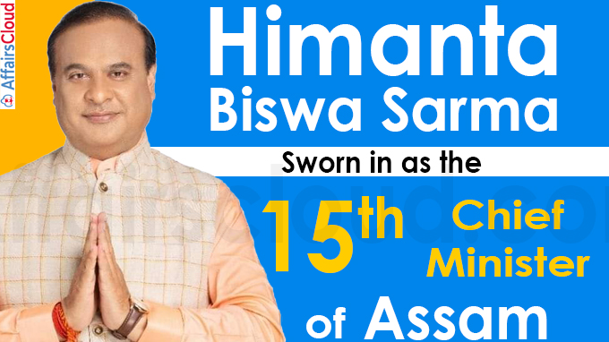 Himanta Biswa Sarma takes oath as 15th chief minister of Assam