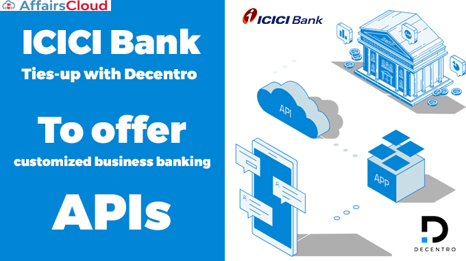ICICI-Bank-ties-up-with-Decentro-to-offer-customized-business-banking-APIs