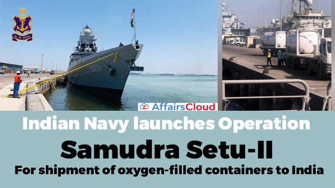 Indian-Navy-launches-Operation-Samudra-Setu-II-for-shipment-of-oxygen-filled-containers-to-India