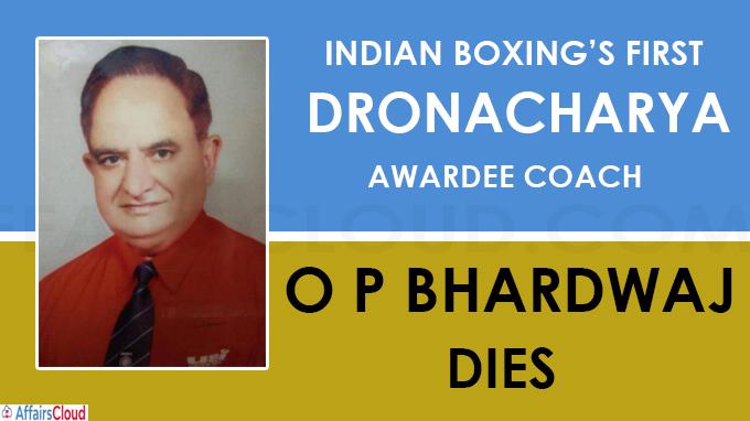 Indian boxing's first Dronacharya awardee coach O P Bhardwaj dies