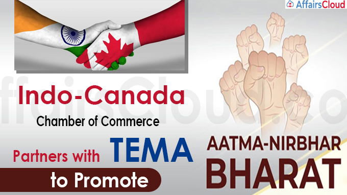 Indo-Canada Chamber of Commerce partners with TEMA