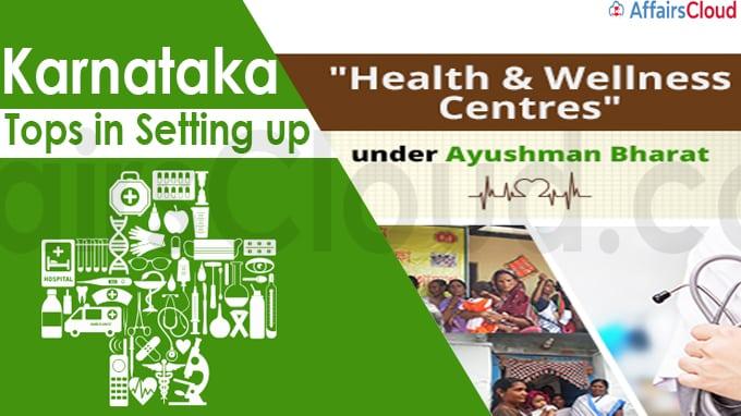 Karnataka tops in setting up health & wellness centres