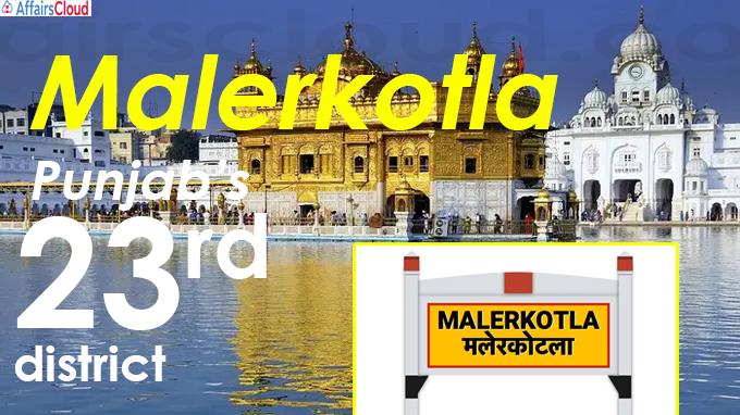Malerkotla is Punjab's 23rd district