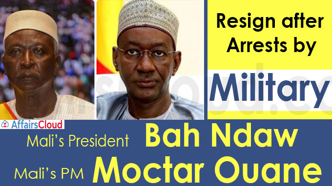 Mali's President Bah Ndaw , PM Moctar Ouane resign after arrests by military