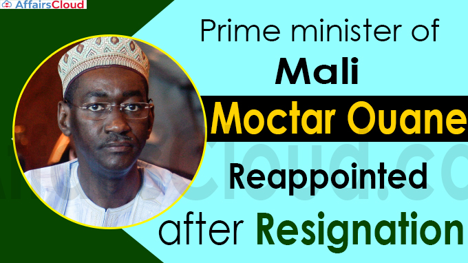 Mali's PM Moctar Ouane reappointed after resignation