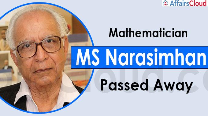 Mathematician MS Narasimhan Passes Away