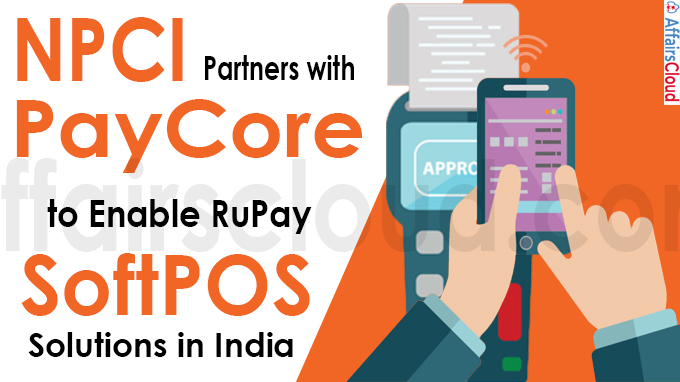 NPCI partners with PayCore to enable RuPay